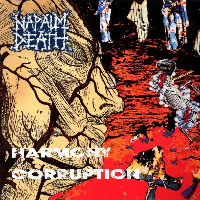 Napalm Death – Harmony Corruption (1990)