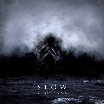 Slow-V-Oceans