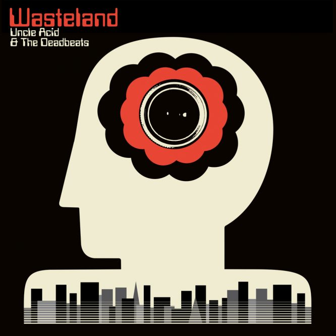 Uncle-Acid-and-the-deadbeats-Wasteland