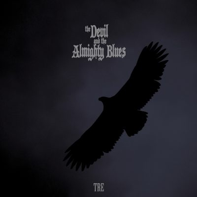 The Devil and the Almighty Blues – Tre (2019)
