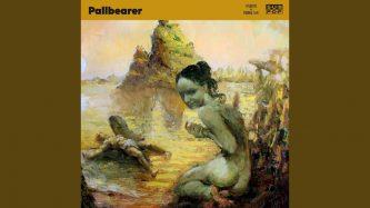 """Pallbearer: nuevo single """"Atlantis"""""""