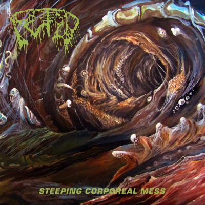 Fetid – Steeping corporeal mess (20 Buck Spin)