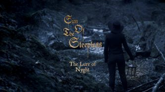 Sun Of The Sleepless: The Lure of Nyght (video)