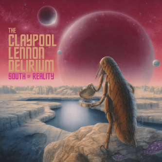 13-The-lennon-claypool-delirium-South-of-Reality