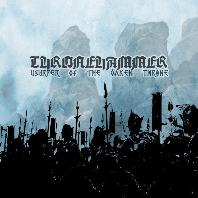 hronehammer-Usurper-of-the-oaken-throne
