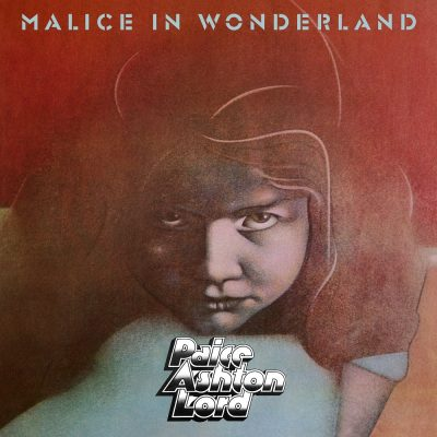 Paice, Ashton, Lord – Malice on Wonderland (1977)
