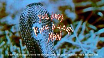 "King Dude: ""Full Virgo Moon"" (video)"