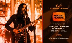 sargent-house-audio-tree-archives-live-stream