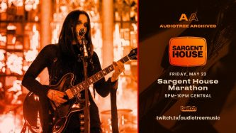 Sargent House: artistas del sello, en vivo Viernes 22 Mayo – 6pm EST