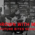 Steven Wilson – Drown With Me (The Future Bites Sessions)
