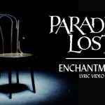 Paradise Lost: Enchantment (Lyric Video)
