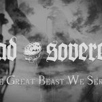 Dread Sovereign: The Great Beast We Serve (video)