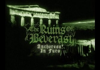 The Ruins of Beverast: Anchoress in Furs (video)