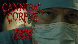 Cannibal Corpse: Inhumane Harvest (video)