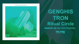 Genghis Tron: Ritual Circle (audio)