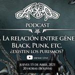 Podcast: Ep. 5. La relación entre géneros: Black, Punk, etc. ¿existen los purismos?