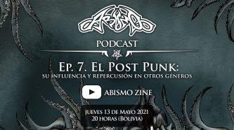 Podcast Ep. 7. El Post Punk: su influencia y repercusión en otros géneros