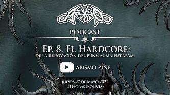 Podcast Ep. 8. El Hardcore: de la renovación del punk al mainstream