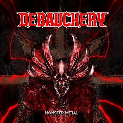 Debauchery – Monster Metal (2021)