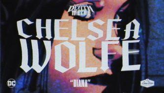 Chelsea Wolfe: Diana (Dark Nights: Death Metal Soundtrack)