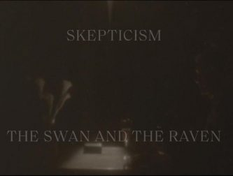 Skepticism: Swan and The Raven (video)